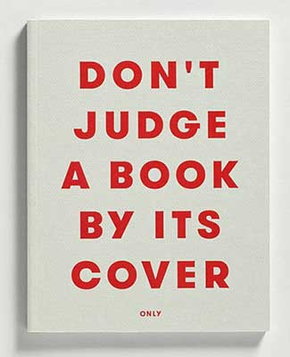 dont judge a book by its cover only